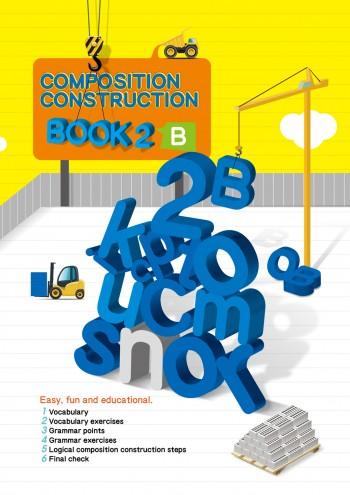 Composition Construction - Book 2B 建構式作文習作簿